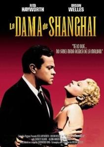 'La Dama de Shanghai', de Orson Welles. 'El genio y su delirio visual' vs 'Hacer el idiota por alguien'