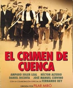 'El crimen de Cuenca', de Pilar Miró. 'La justicia bajo tortura' vs 'Crónica indolora y seca'